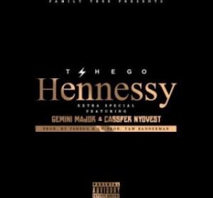 Tshego - Hennessy Ft. Gemini Major and Cassper Nyovest
